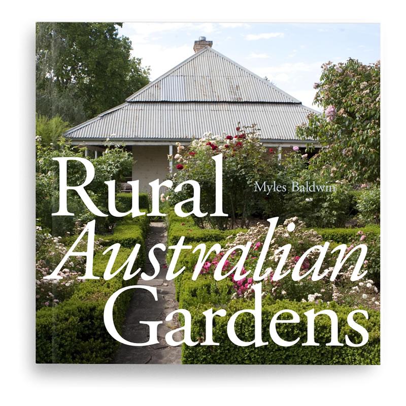 Rural australian gardens paper back myles baldwin design for Rural garden designs australia